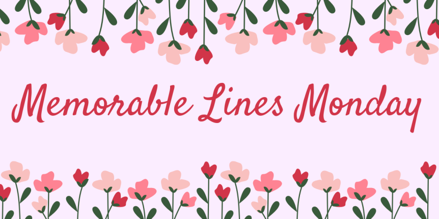 Memorable Lines Monday #7: numbers, airplanes, & unrealistic meet-cutes