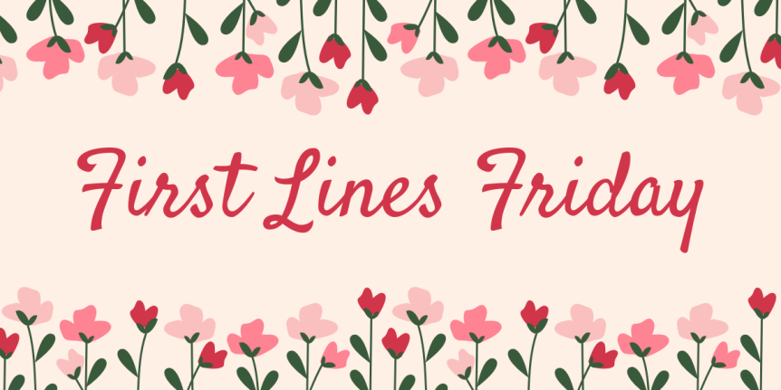 First Lines Friday #6 : a cozy read perfect for halloween