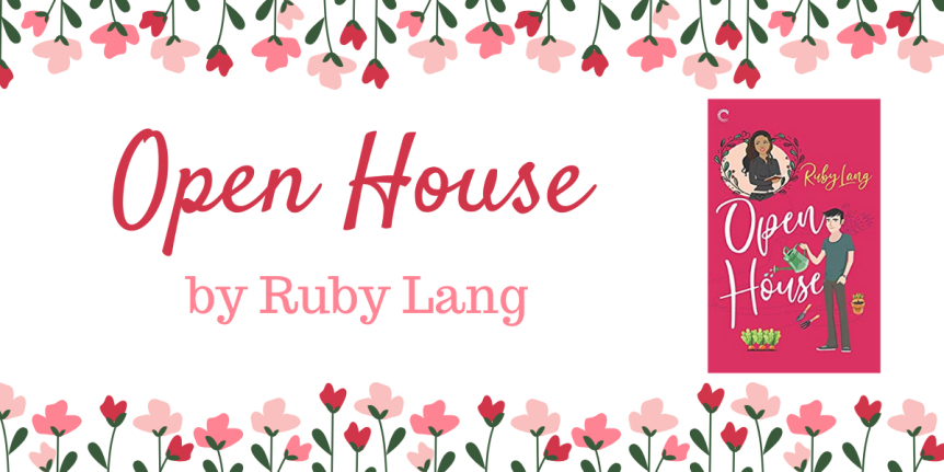 Book Review (ARC) : Open House by Ruby Lang