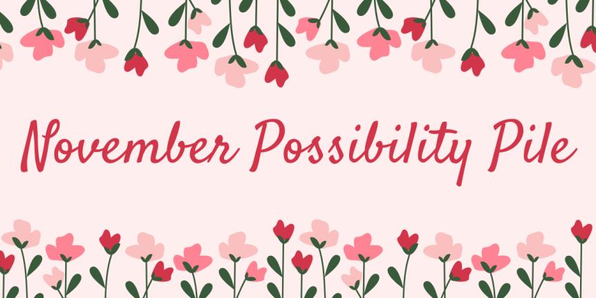 November 2019 PossibilityPile