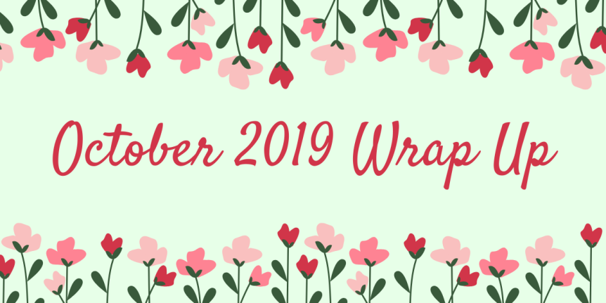 October 2019 WrapUp