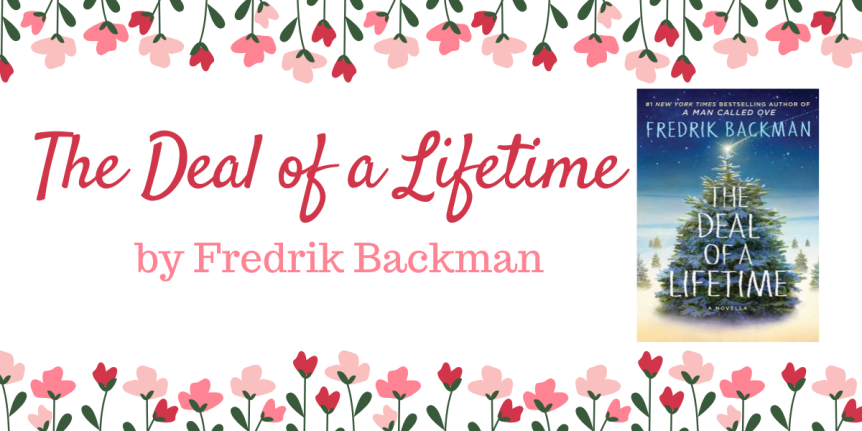 Book Review : The Deal Of A Lifetime by Fredrik Backman