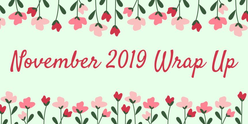 November 2019 WrapUp