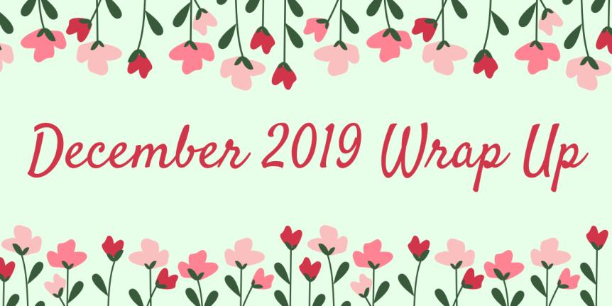December 2019 WrapUp