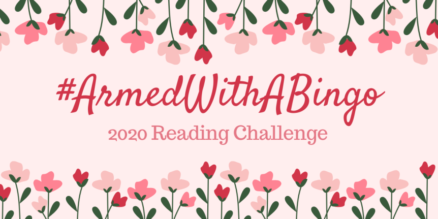 I'm Joining The #ArmedWithABingo Reading Challenge!