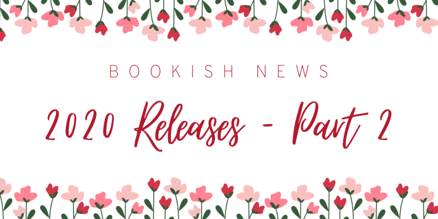 2020 Book Releases I Am Excited About – Part 2