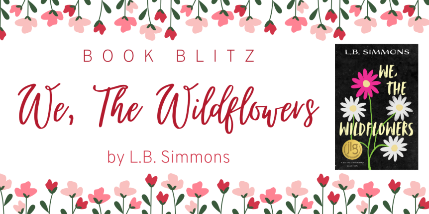 We The Wildflowers by LB Simmons // Book Blitz + Excerpt + Giveaway