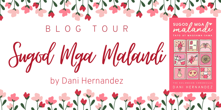 Blog Tour: Sugod Mga Malandi by Dani Hernandez // Review