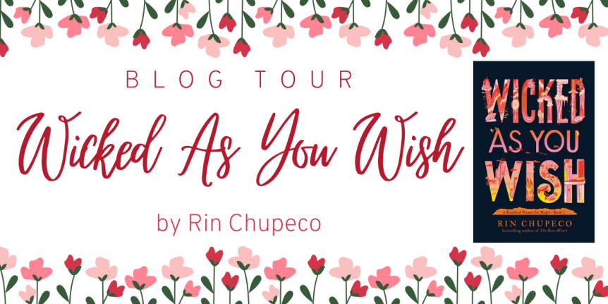 Blog Tour: Wicked As You Wish by Rin Chupeco // Review + Quotes + Giveaway