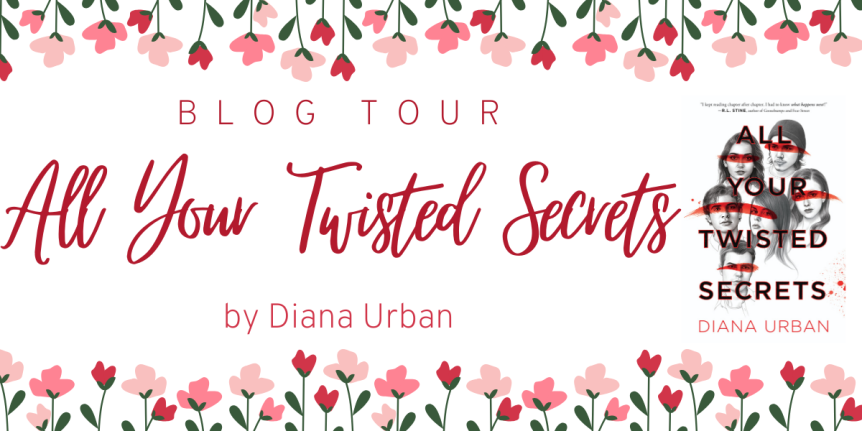 Blog Tour: All Your Twisted Secrets by Diana Urban // Review + Quotes + Giveaway