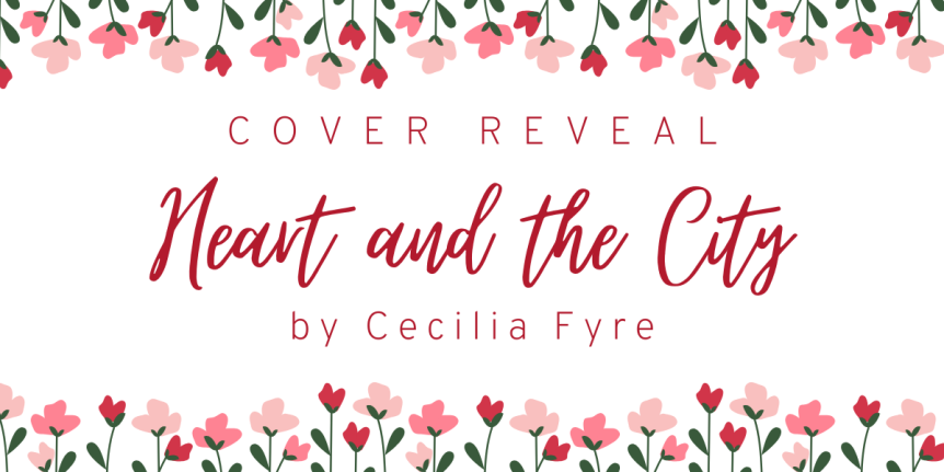 Cover Reveal: Heart and the City by Cecilia Fyre