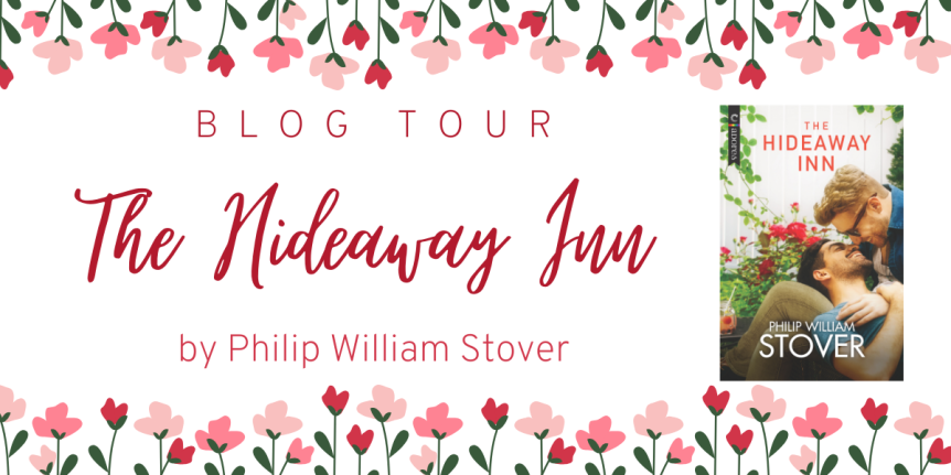 Blog Tour: The Hideaway Inn by Philip William Stover // Review + Excerpt
