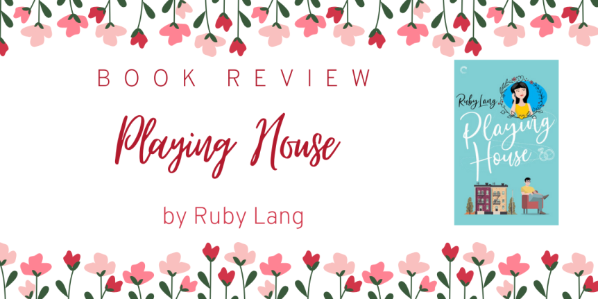 Urban Planners, Architecture, and Fake Relationships // Book Review: Playing House by RubyLang