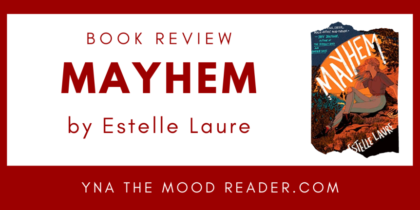 Blog Tour: Mayhem by Estelle Laure // Book Review