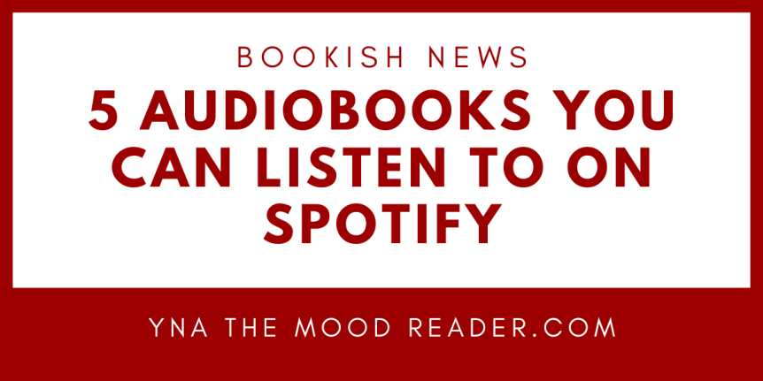 5 Young Adult Audiobooks You Can Listen To On Spotify | Part 2