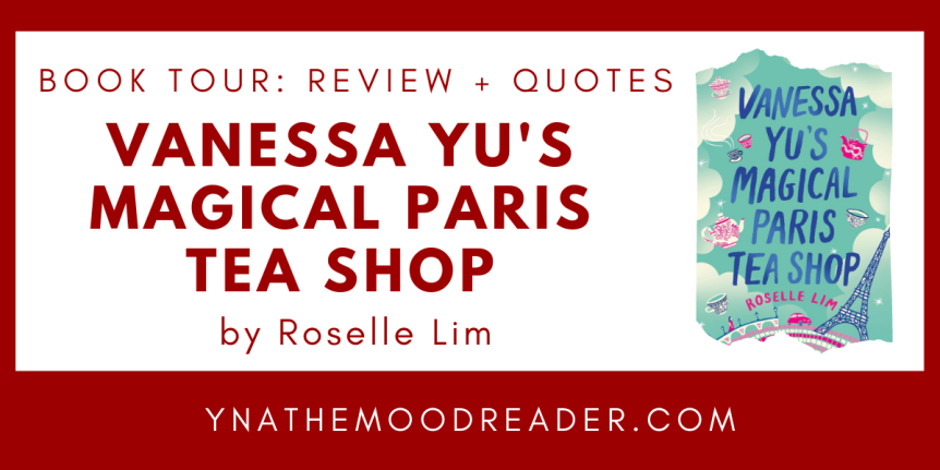 Blog Tour: Vanessa Yu's Magical Paris Tea Shop by Roselle Lim // Review + Quotes
