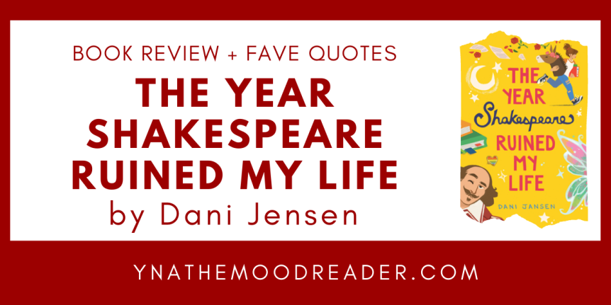Blog Tour: The Year Shakespeare Ruined My Life // Book Review + Favorite Quotes