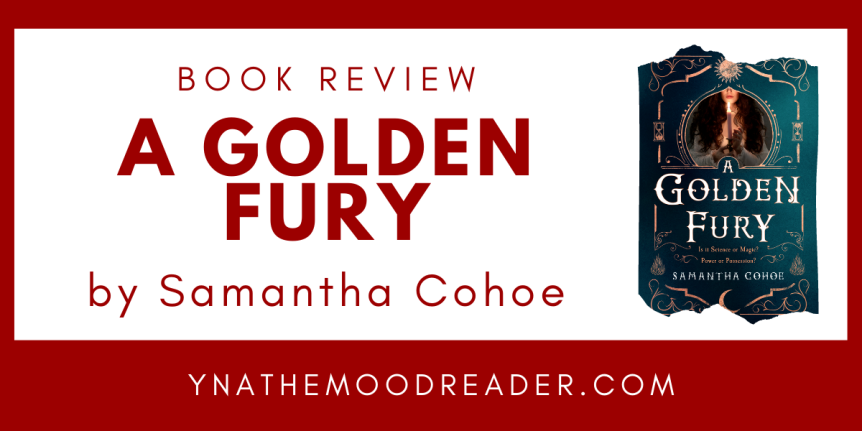 Blog Tour: A Golden Fury by Samantha Cohoe // Book Review