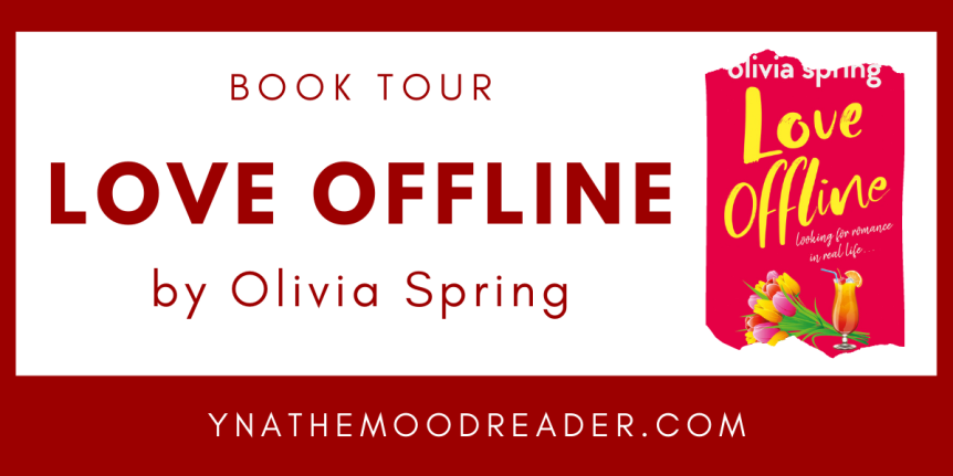 Blog Tour: Love Offline by OliviaSpring