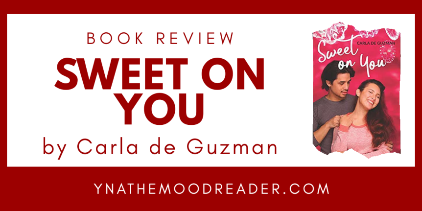 Prank Wars, Baked Goods, and Filipino Holidays : Sweet On You by Carla De Guzman // Book Review