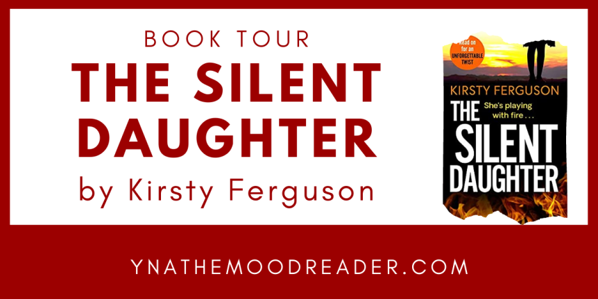 Blog Tour: The Silent Daughter by Kirsty Ferguson // Book Review