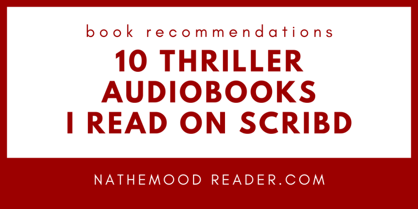 10 Thriller Audiobooks I Read On Scribd