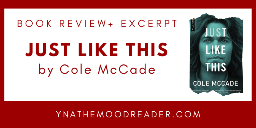 Blog Tour: Just Like This by Cole McCade // Book Review & Excerpt