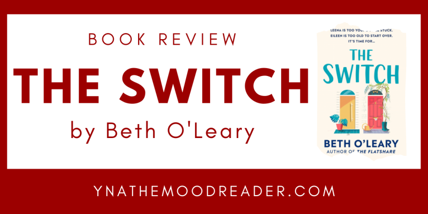 A Case Of It's Not You, It's Me : The Switch by Beth O'Leary // Book Review