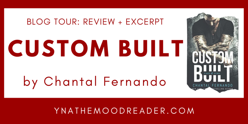 Blog Tour: Custom Built by Chantal Fernando // Excerpt