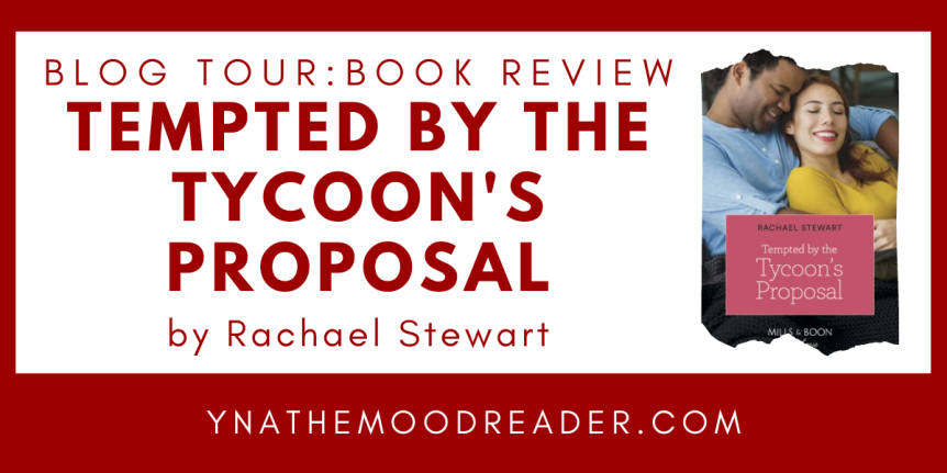 Blog Tour:  Tempted by the Tycoon's Proposal // Book Review + INT Giveaway