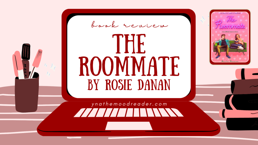 One of 2020's Best Romance Books | The Roommate by Rosie Danan [ spoiler-free book review ]