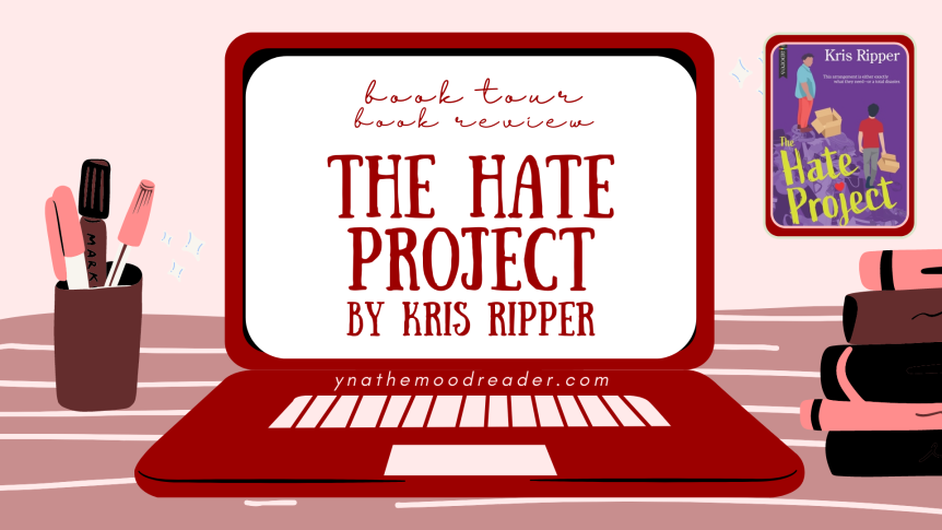 The Hate Project by Kris Ripper [ blog tour | book review ]