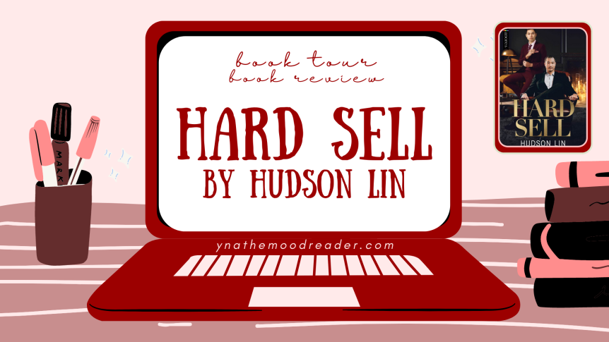 Hard Sell by Hudson Lin [ blog tour | book review]